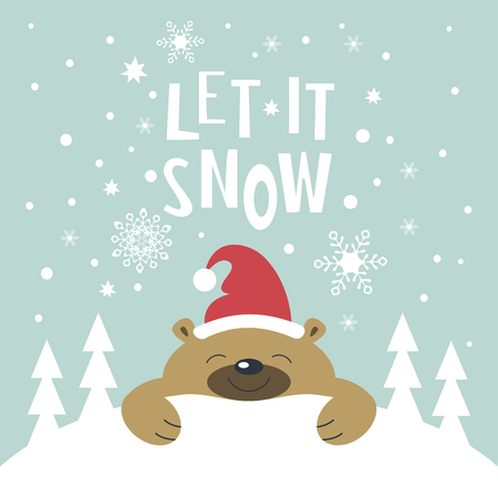 let it snow: Christmas card. Brown bear in Santa Claus hat lying on a snowdrift. Christmas trees on the snowdrift. Snowflakes fall. The phrase let it snow. Illustration