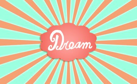 rotations: Dream word written with chalk on a dreaming cloud balloon on a radiant sky background Stock Photo
