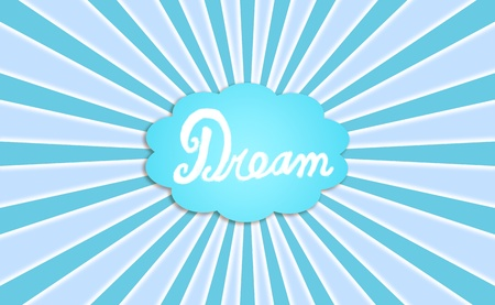 simetry: Cold background with word dream in a cloud balloon