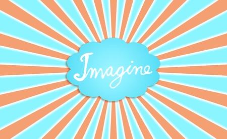 simetric: Imagine, creativity, cloud, dream, dreaming