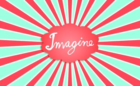 Concept, imagine, word, radial background with a red cloud over light aqua green photo