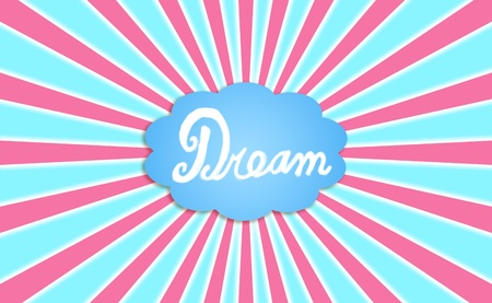 simetry: Word dream in a cloud with pink rays floating in the blue sky