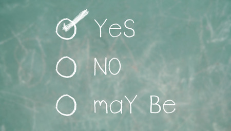 Yes positive option on school chalk blackboard photo