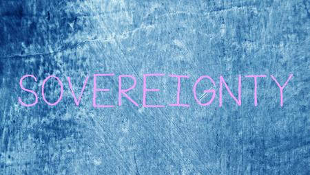 sovereignty: Sovereignty word on chalk blue board grunge background