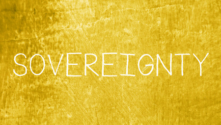 sovereignty: Sovereignty concept written with chalk letters on grungy background Stock Photo