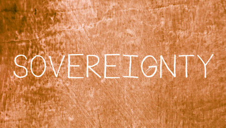 sovereignty: Sovereignty caps word of chalk on grunge old background