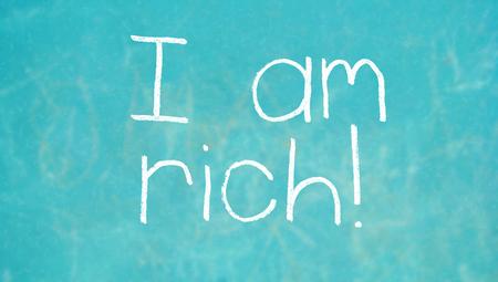 i am: I am rich on color chalkboard