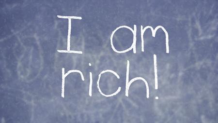 i am: I am rich on blackboard class background