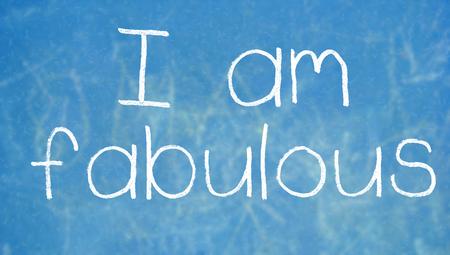 i am: I am fabulous written on school blackboard Stock Photo