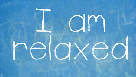 i am: I am relaxed message for class Stock Photo