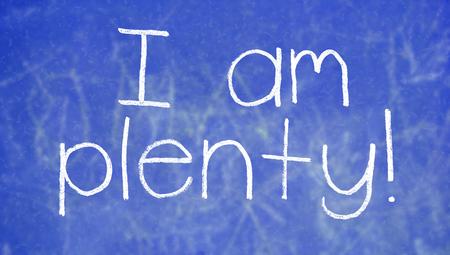 i am: I am plenty conceptual image