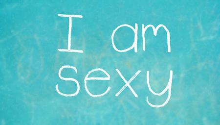 i am: I am sexy concept for school class