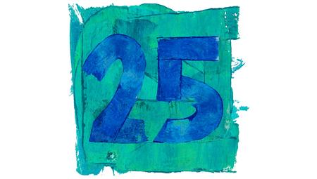 25: Number 25 on blue color paint square of art calendar