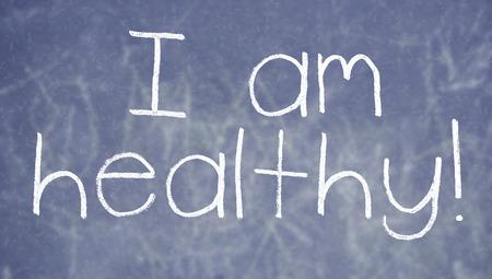 i am: I am healthy sentence on english class blackboard