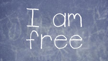 i am: I am free sentence on english class blackboard