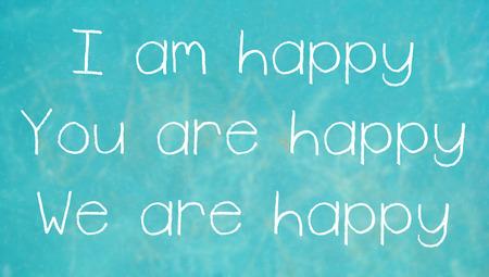 positivismo: Happy afirmaciones escritas con tiza