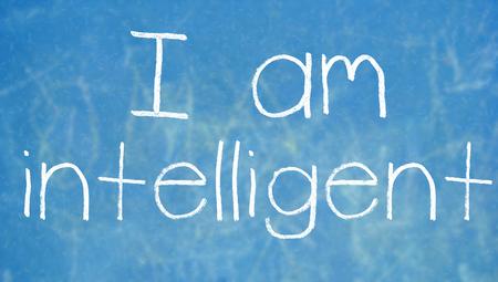 intelligent: I am intelligent chalk words
