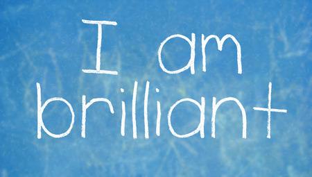 i am: I am brilliant concept on blue class board Stock Photo