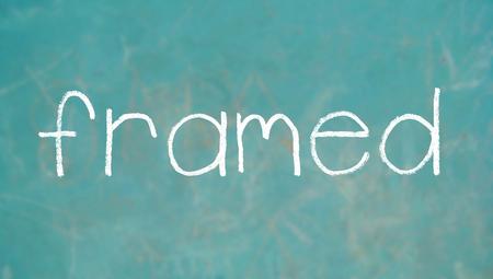 framed: Framed chalk word Stock Photo