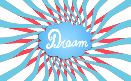 Dream cloud on blue red and white background