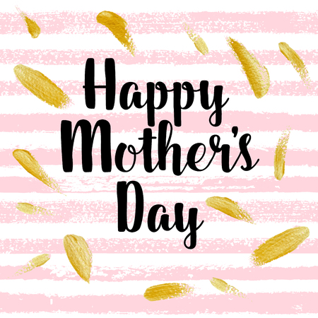 smears: Happy Motherss Day greeting card, poster, print painted background. Vector typographical background with Rose quartz stripes, golden smears texture.