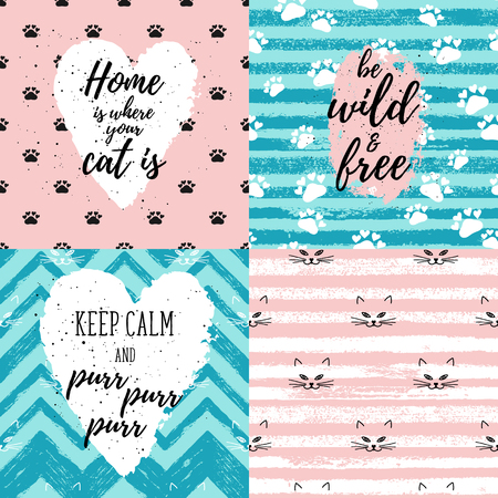 Home is where your cat is, Be wild and free, Keep calm and purr fashion graphic print, greeting cards set. Vector hand lettering on abstract painted backgrounds.