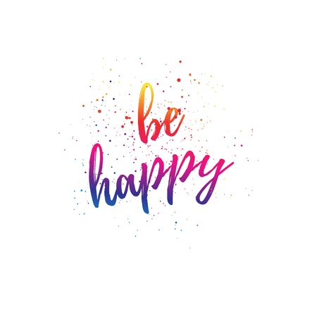be: Be happy gradient greeting card, poster, print.