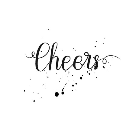 Cheers text for greeting cards, posters, prints. Vector hand lettering quote. Ilustração