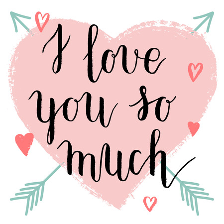 i love you so much greeting card poster with pink with ink