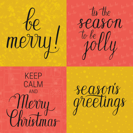 Be merry, Tis the season to be jolly, Keep calm and Merry Christmas, Seasons greetings poster set. Vector winter holidays backgrounds with hand lettering calligraphic.