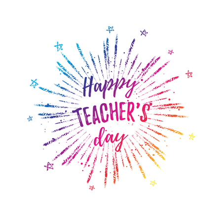 Happy Teachers Day label, greeting card, poster. Vector colorful quote on a white background with stars.