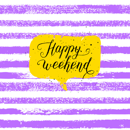 Hello friday happy weekend happy friday today is going to happy weekend greeting card poster print vector hand lettering quote on stripe background m4hsunfo
