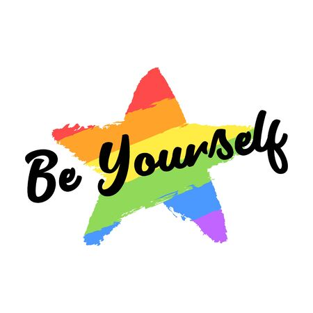Be yourself text, slogan, quote. Gay and lesbian pride rainbow texture. Vector symbol of gay pride design element isolated on white background. Ilustrace