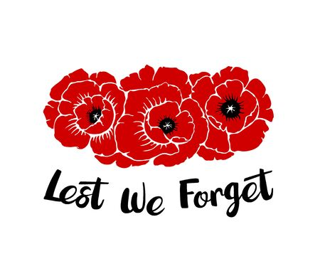 Silhouettes of three poppies flowers isolated on a white background with phrase Lest we forget. Temaplate for Anzac or Rememberance day. Vector illustration drawing in hand drawn style. Vectores
