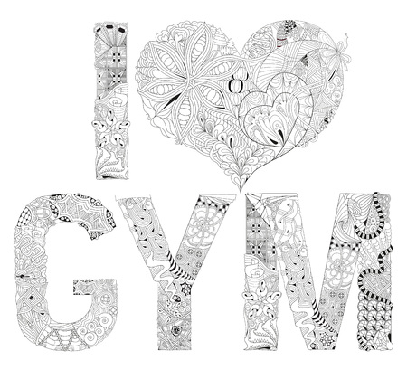 Word I LOVE GYM for coloring. Vector decorative zentangle object