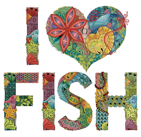 Hand-painted art design. Hand drawn illustration words I LOVE FISH for t-shirt and other decoration