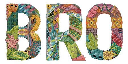 Hand-painted art design. Hand drawn illustration word BRO for t-shirt and other decoration.