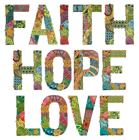 Words faith hope and love colorful lettering design.