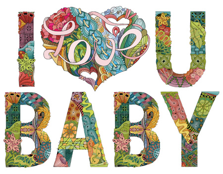 Hand-painted art design. Hand drawn illustration words I LOVE YOU BABY for t-shirt and other decoration Illustration