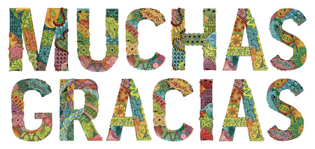 Hand-painted art design. Hand drawn illustration words MUCHAS GRACIAS. Many thanks in Spanish for t-shirt and other decoration