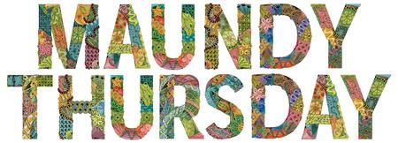 Handgeschilderd kunstontwerp. Hand getekende illustratie woorden MAUNDY THURSDAY voor t-shirt en andere decoratie