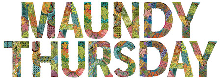 Hand-painted art design. Hand drawn illustration words MAUNDY THURSDAY for t-shirt and other decoration