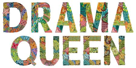 Hand-painted art design. Hand drawn illustration words DRAMA QUEEN for t-shirt and other decoration