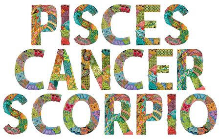 Hand-painted art design. Hand drawn illustration words Pisces, Cancer and Scorpio for t-shirt and other decoration