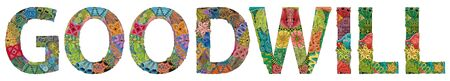 Hand-painted art design. Hand drawn illustration word goodwill for t-shirt and other decoration