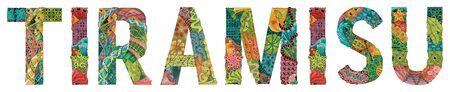 Hand-painted art design. Hand drawn illustration word Tiramisu for t-shirt and other decoration  イラスト・ベクター素材