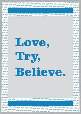 believe: Vector Typographic poster about love and believe Illustration