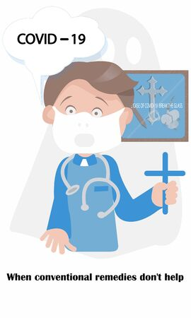 The doctor puts on a face mask,washes his hands, eats hot food and avoids going to risky places.But when this does not help, he hopes for God and the cross. Vector illustration with humor.
