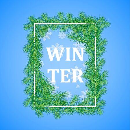 Winter background .White rectangular frame, framed by fir branches, falling snow, the inscription winter .Vector illustration
