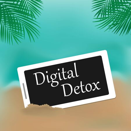 Phone in the sand, the inscription Digital Detox on the screen. The concept of a digital detox. The idea of turning off the gadget, a healthy lifestyle, getting off the Internet and detoxing